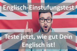 Englisch-Einstufungstest - Ermittle dein Sprachlevel