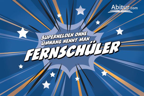 Abitur nachholen an der Fernschule - werde zum Superheld!